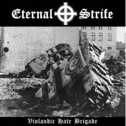 Eternal Strife – Vinlandic Hate Brigade LP